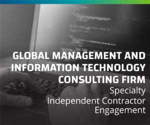 Global Management and Information Technology Consulting Firm Steamlines Independent Contractor Engagement