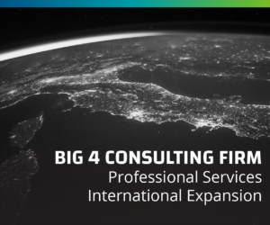 Big 4 Consulting Firm Expands International Capabilities