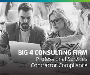 Big 4 Consulting Firm Updates their Approach to Independent Contractor Compliance