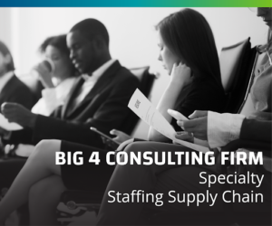 Big 4 Consulting Firm Disintermediates the Traditional Staffing Supply Chain