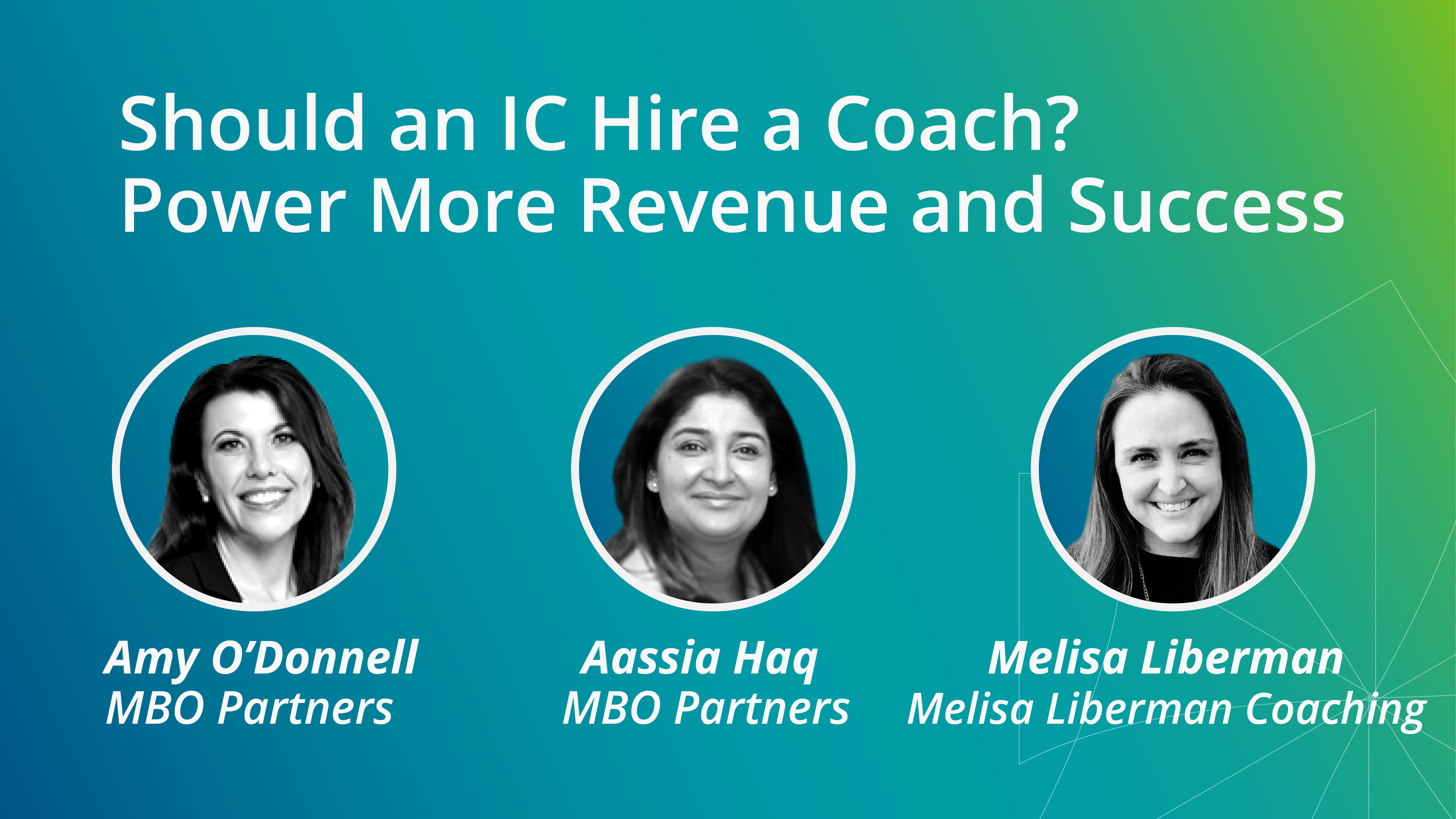 Webinar Recap: Should an IC Hire a Coach? Taking the Mystery Out of Executive Coaching and Why it Can Power Revenue and Success for Consultants
