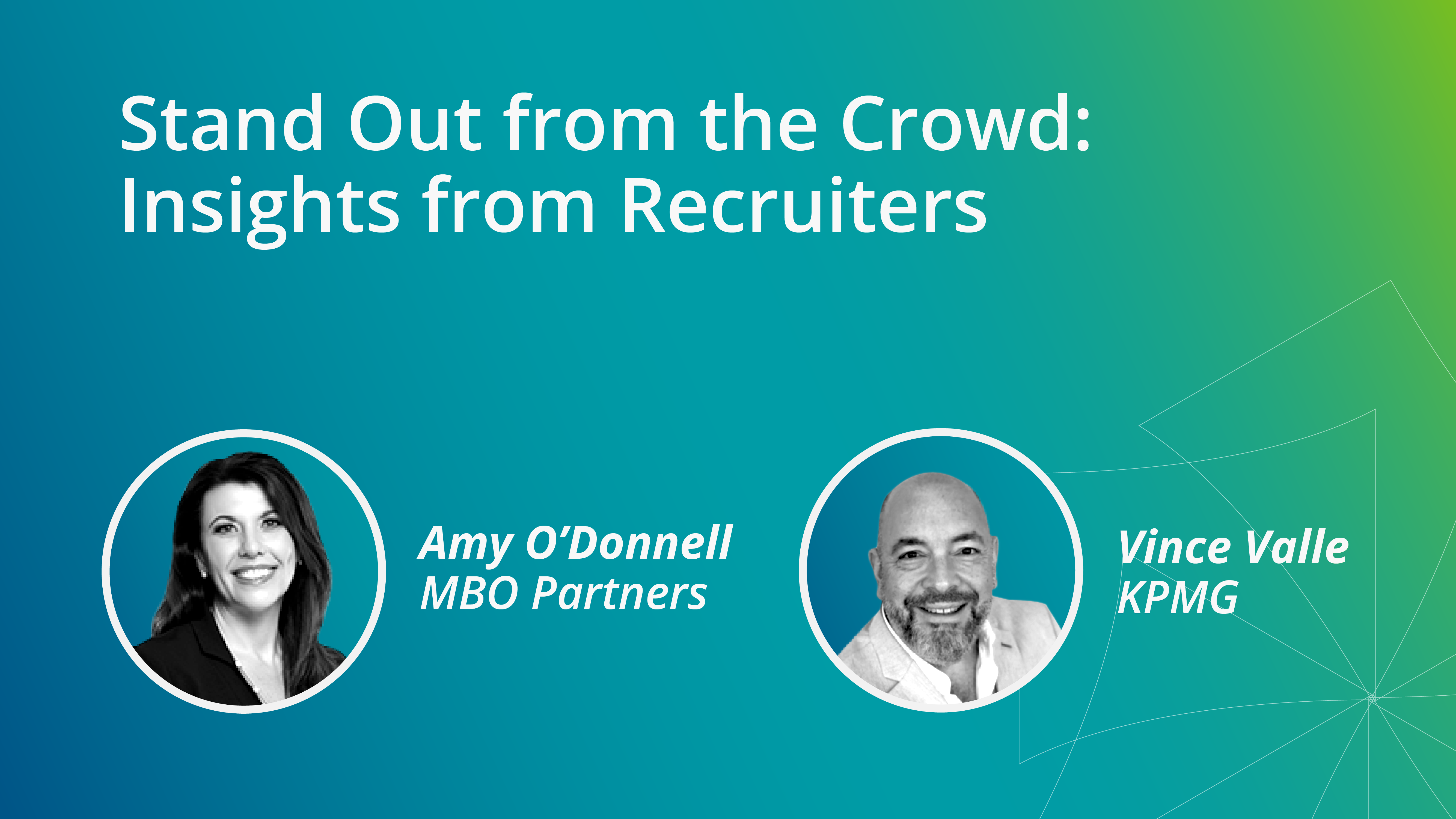 Stand Out from the Crowd_ Insights from Recruiters
