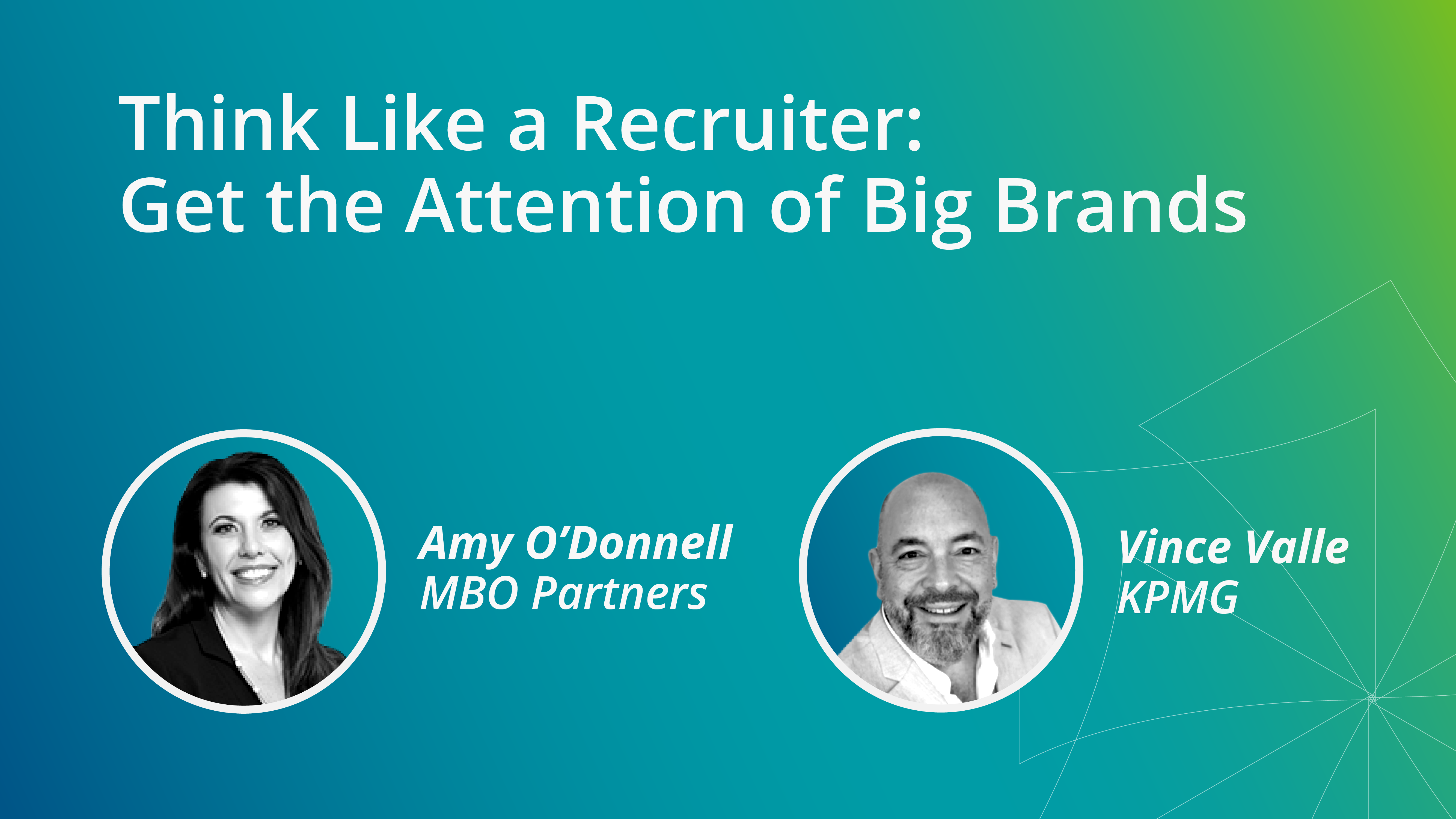 Think Like a Recruiter_ Get the Attention of Big Brands