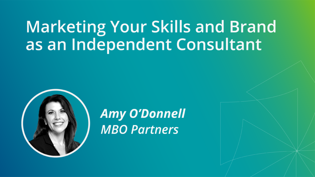 Marketing Your Skills and Brand as an Independent Consultant