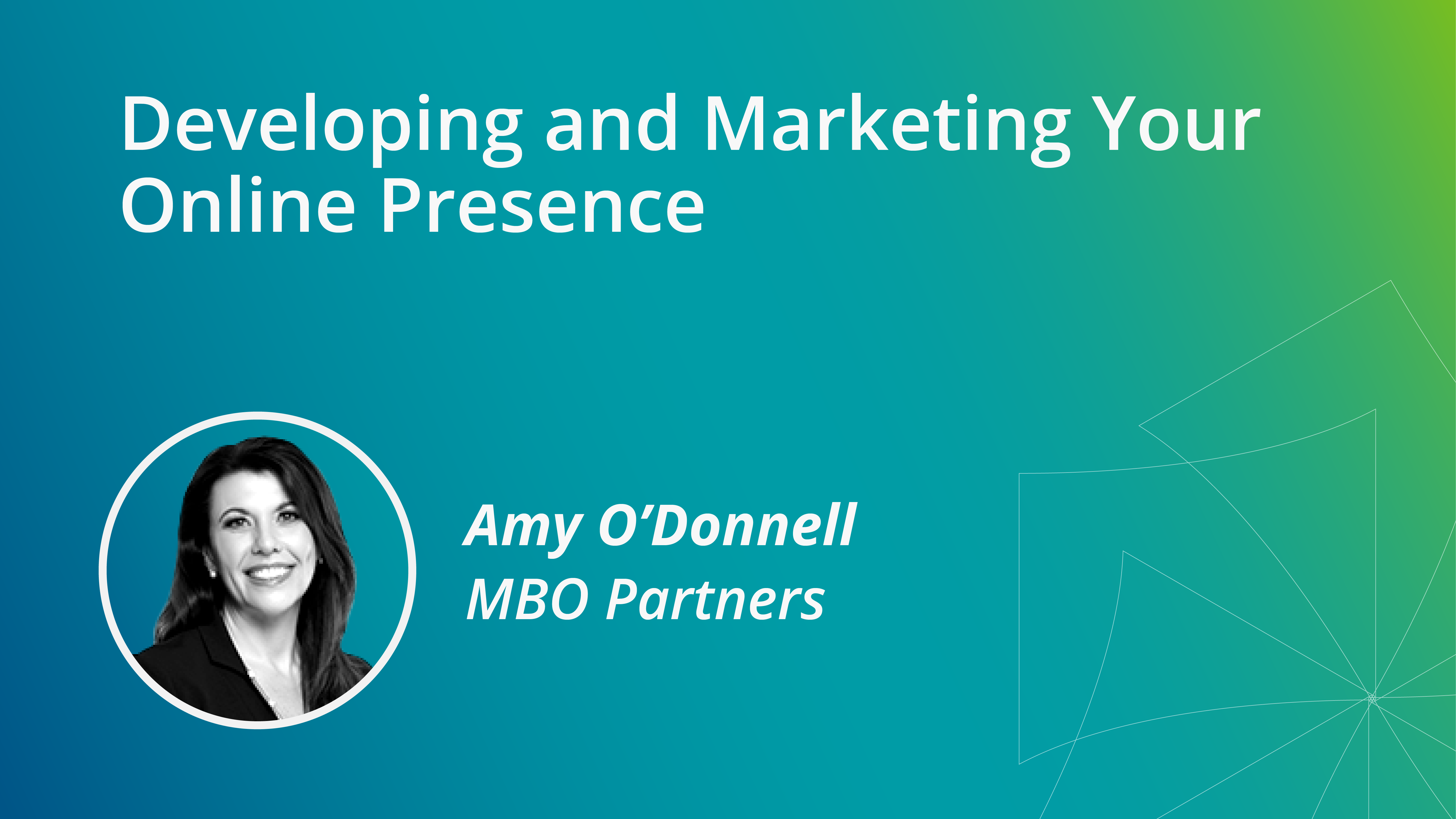 Developing and Marketing Your Online Presence as an Independent Consultant