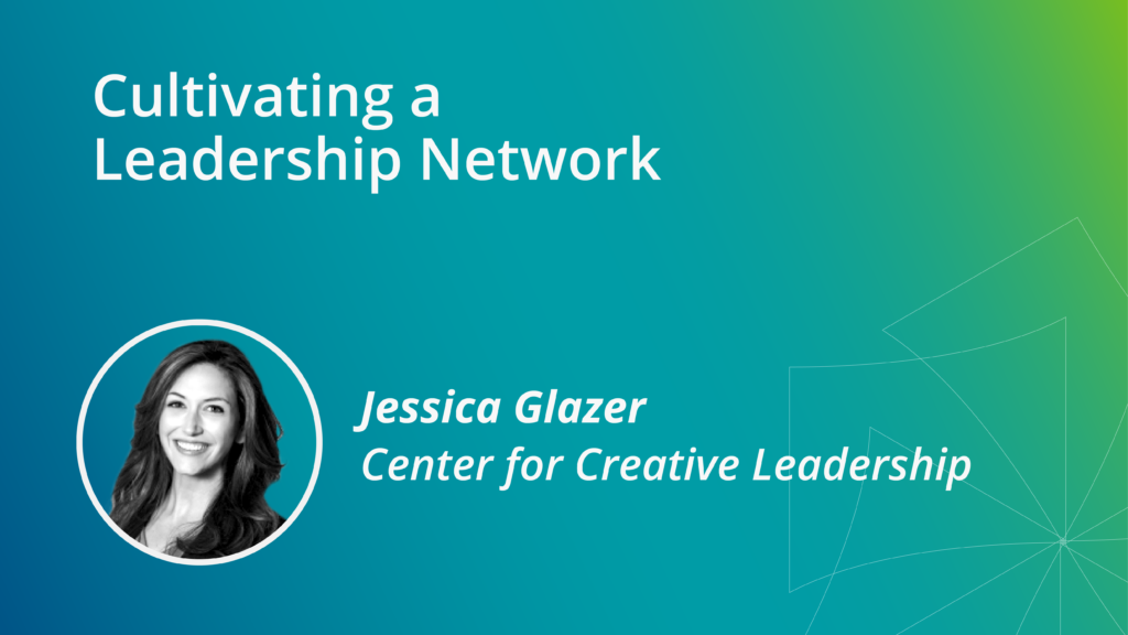 Cultivating a Leadership Network