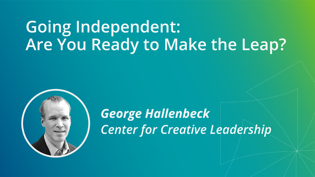 Going Independent_ Are You Ready to Make the Leap_