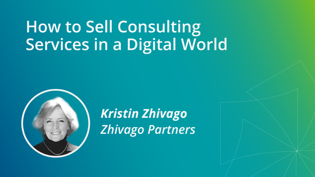 How to Sell Consulting Services in a Digital World