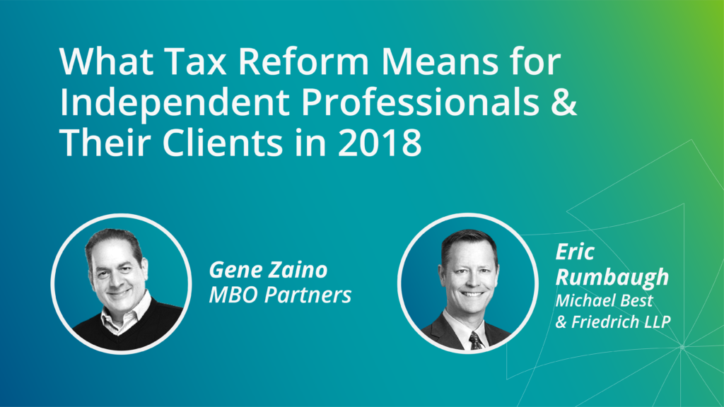 What Tax Reform Means for Independent Professionals & Their Clients