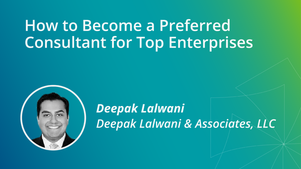 How to Become a Preferred Consultant for Top Enterprises